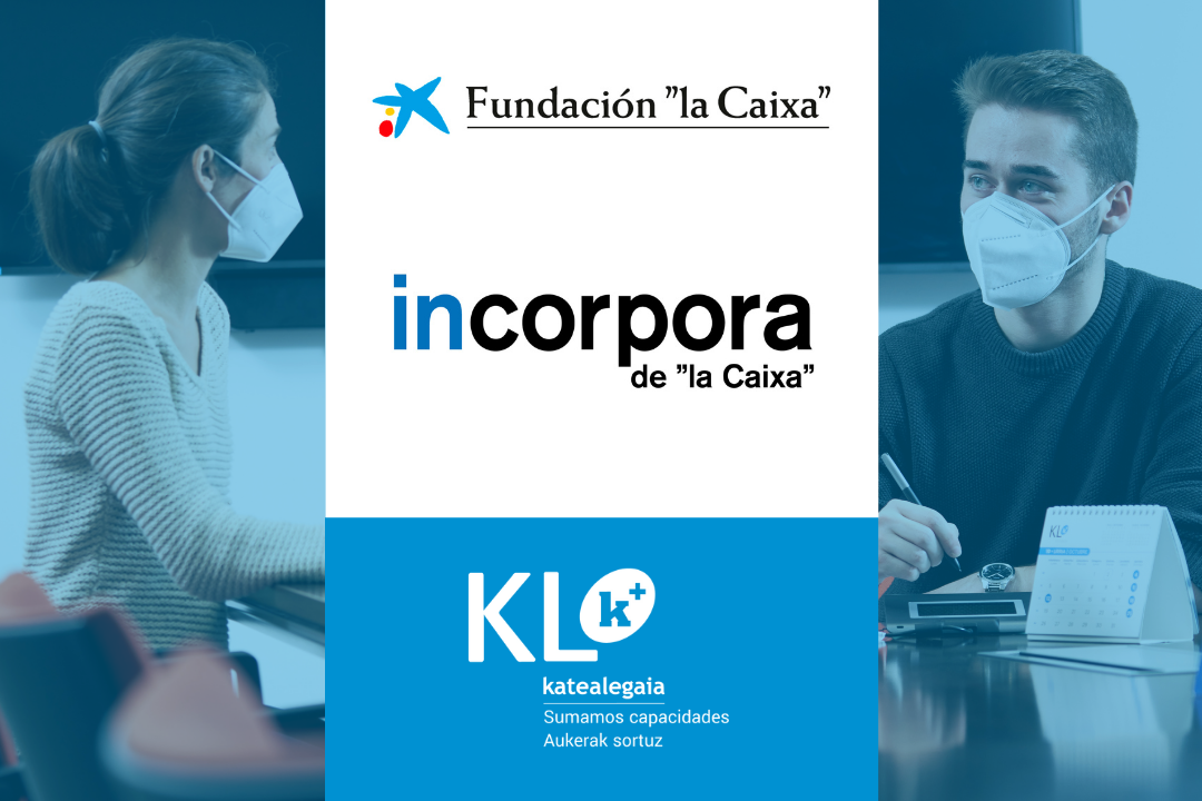 KL katealegaia firma el convenio Incorpora de La Caixa