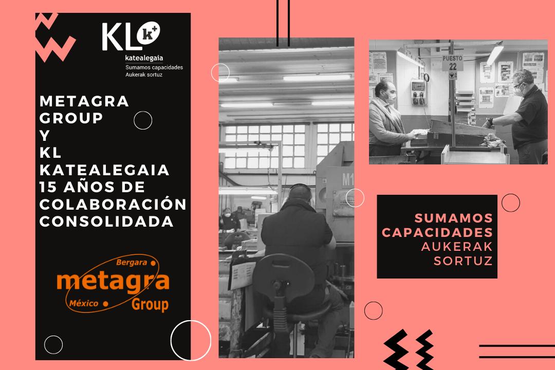 Metagra Group y KL katealegaia: 15 años de colaboración consolidada