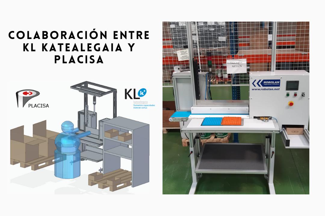 Colaboración entre KL katealegaia y Placisa